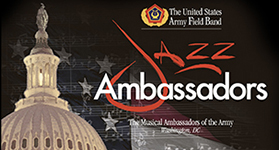 The U.S. Army Field Band Jazz Ambassadors