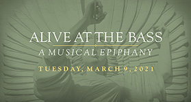 ALIVE AT THE BASS: A Musical Epiphany